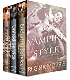 Love, Vampire Style: A COLONY Series Paranormal Romance Collection