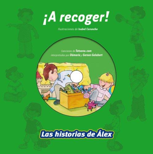 ¡A recoger! (Vox - Infantil / Juvenil - Castellano - A Partir De 3 Años - Colección Las Historias De Álex) por Aa.Vv.