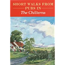 Short Walks from Pubs in the Chilterns (Pub Walks)