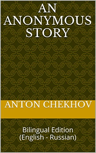 An Anonymous Story: An Anonymous Story: Bilingual Edition (English - Russian) (English Edition)
