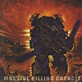 Massive Killing Capacity