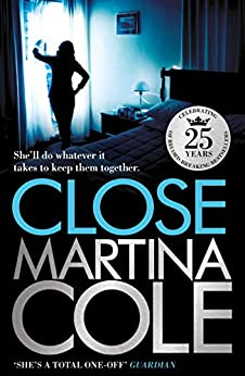 Close by [Cole, Martina]