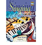 [(Singing Grammar Book and Audio CD: Teaching Grammar Through Songs)] [Author: Mark Hancock] published on (January, 2013)