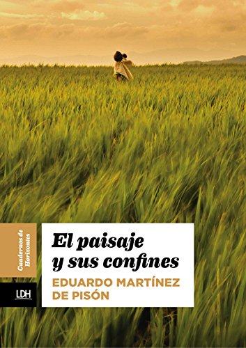 El paisaje y sus confines (Cuadernos de Horizonte nº 5) por Eduardo Martínez de Pisón