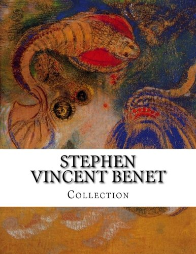 Stephen Vincent Benet, Collection