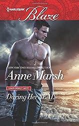 Daring Her SEAL (Uniformly Hot!) by Anne Marsh (2016-04-19)