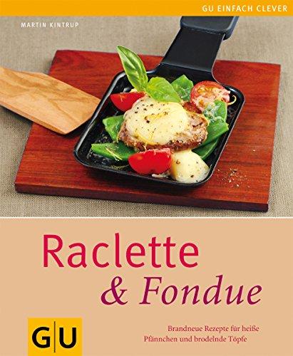 Kochen Ds Glücklich (Raclette & Fondue)