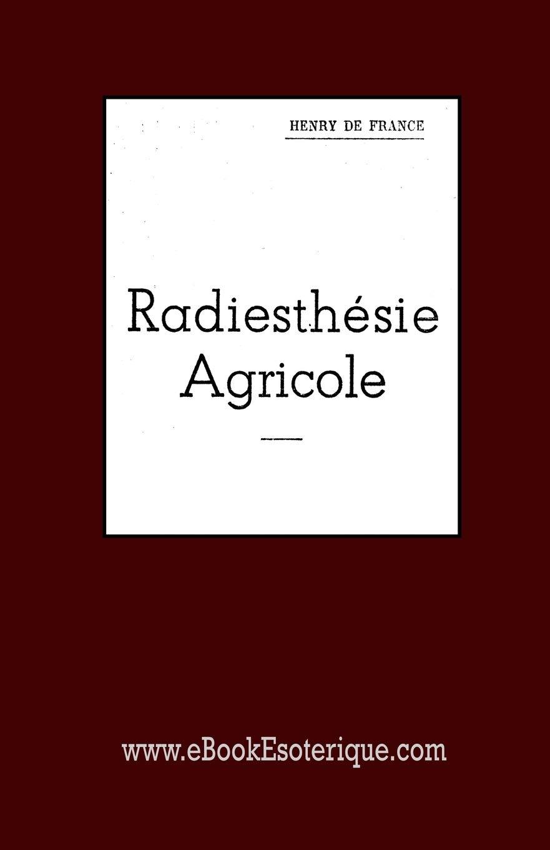 Radiesthésie Agricole: L'art du sourcier en agriculture