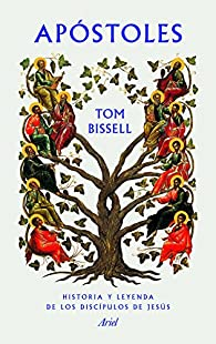 Apóstoles par Tom Bissell