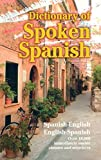 Best Dover Publications Dictionaries - Dictionary of Spoken Spanish (Dover Language Guides Spanish) Review