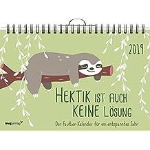 Hektik ist auch keine Lösung: Der Faultier-Kalender 2019