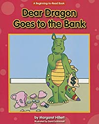 Dear Dragon Goes to the Bank (Beginning-To-Read Book) by Margaret Hillert (2012-01-06)