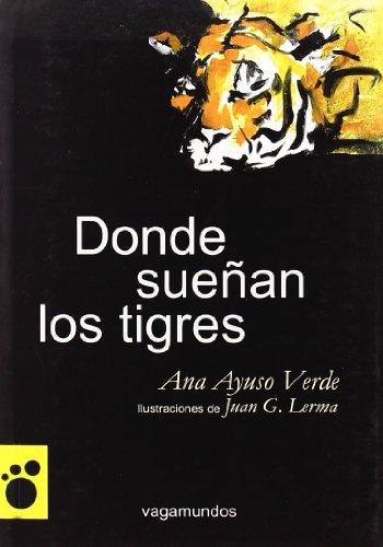 Donde sueñan los tigres