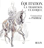 Equitation - La tradition classique