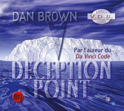 Deception point (Livre audio) / Dan Brown |