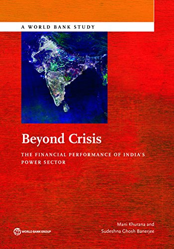 Beyond Crisis: The Financial Performance of India's Power Sector (World Bank Studies)