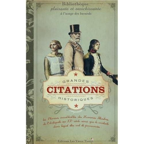Petit livre des Grandes Citations Volume 1