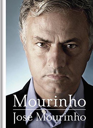 Mourinho (English Edition) por Jose Mourinho