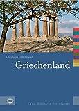 Griechenland: EVAs Biblische Reiseführer (Evas Biblische Reisefuhrer, Band 2) - Christoph VomBrocke