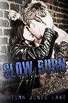 Slow Burn (Lost Kings MC, Book 1) (En...