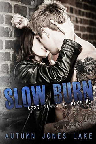 free kindle book Slow Burn (Lost Kings MC, Book 1)