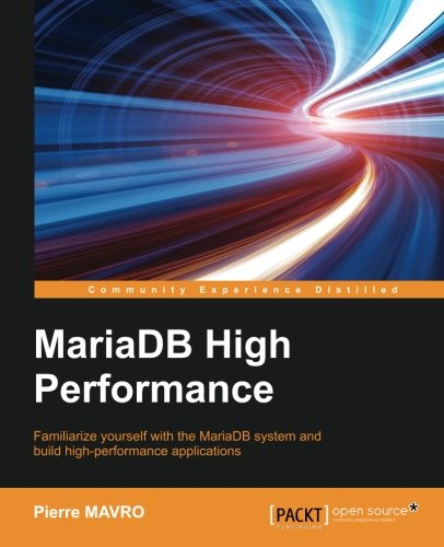 MariaDB High Performance (English Edition)
