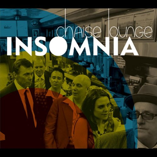 Insomnia by Chaise Lounge (2013-08-03)