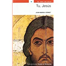 Tu, Jesús (El Gra de Blat)