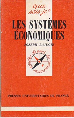 Les Systèmes économiques (Que sais-je)