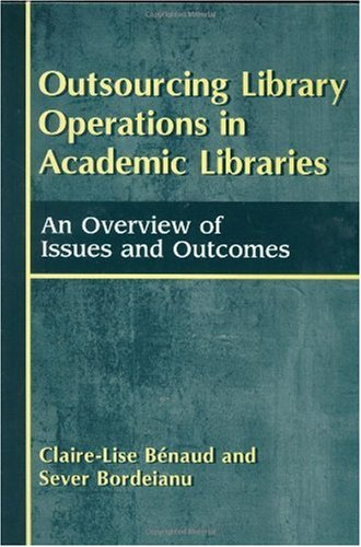 outsourcing-library-operations-in-academic-libraries-an-overview-of-issues-and-outcomes