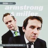 The Armstrong and Miller: Radio Series (BBC Audio)
