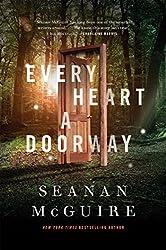 Every Heart a Doorway (Wayward Children) by Seanan McGuire (2016-04-05)