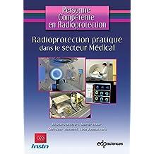 Radioprotection pratique dans le secteur Médical (Personne compétente en radioprotection)