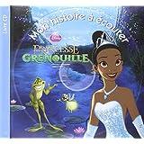 La princesse et la grenouille (1CD audio)