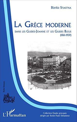 La Grèce moderne dans les Guides-Joanne et les Guides Bleus (1861-1959)