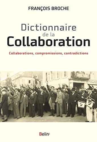 Dictionnaire de la Collaboration par François Broche