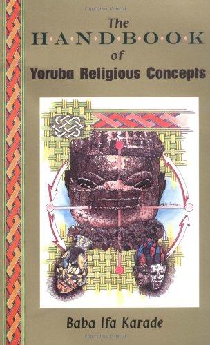 Handbook of Yoruba Religious Concepts por Baba Ifa Karade