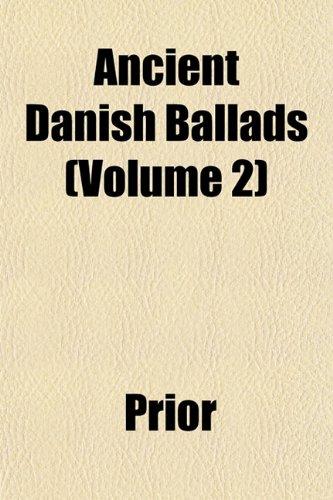 Ancient Danish Ballads (Volume 2)