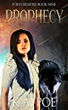 Prophecy (Forevermore, Book Nine)