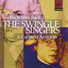 Swingle Singers - Bach Hits Back and a Cappella Mozart