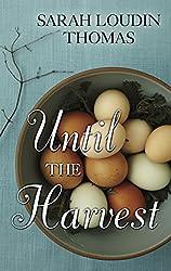 Until the Harvest (Thorndike Press Large Print Christian Fiction)