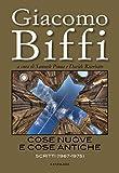 Cose nuove e cose antiche: Scritti (1967-1975) (Italian Edition)
