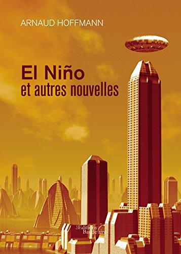 El Niño et autres nouvelles par Arnaud Hoffmann