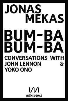 Descargar Torrent La Llamada 2017 Bum-Ba Bum-Ba: Conversations with John Lennon & Yoko Ono PDF Gratis Descarga