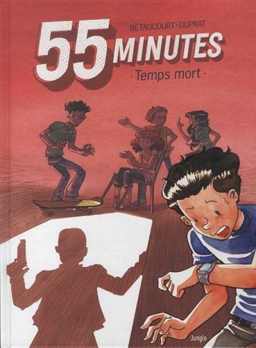 55 minutes (1) : Temps mort