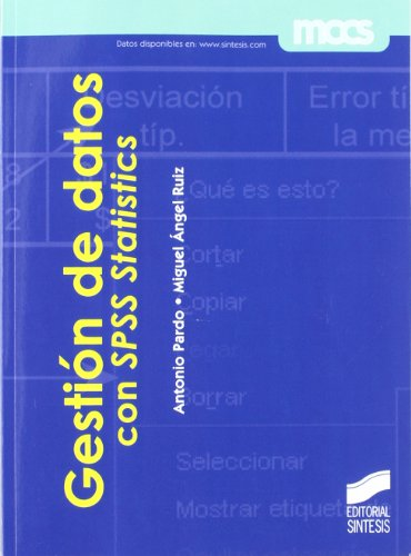Gestión de datos con SPSS Statistics (MCCS) por Antonio Pardo Merino