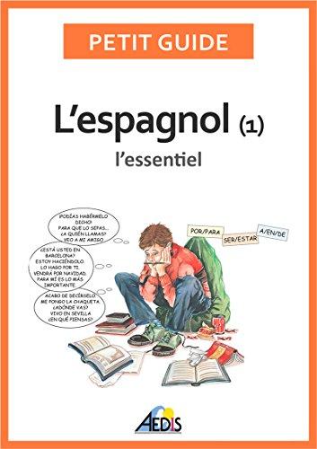 L'espagnol: L'essentiel (Petit guide t. 73)