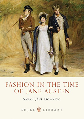 Fashion in the Time of Jane Austen (Shire Library)
