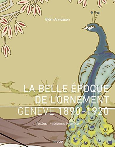 La Belle époque de l'ornement. Genève 1890-1920
