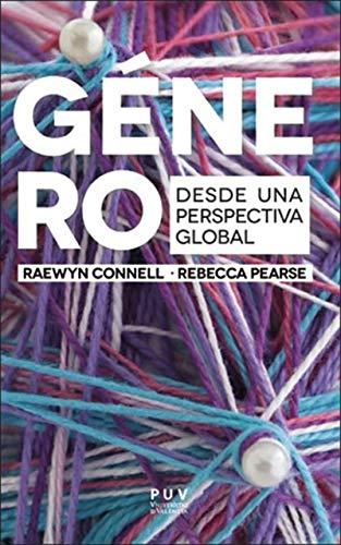 Género: Desde una perspectiva global por Raewyn Connel